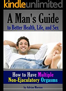 Good в. P. reccomend Ejaculatory male multiple non orgasm